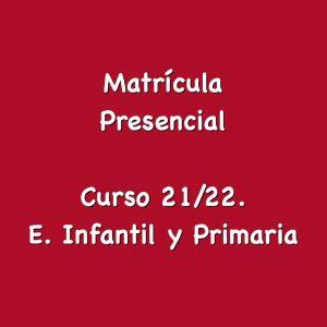 Matrículas del alumnado del centro E. Infantil, E. Primaria y E. Especial.