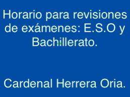 Horario para revisiones  exámenes septiembre E.S.O y Bachillerato.
